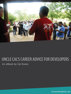 Uncle Cal's Career Advise