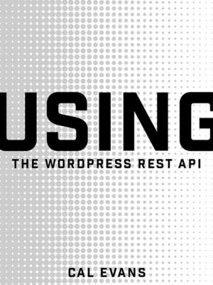 Using the Wordpress API