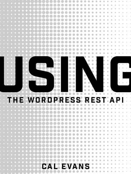 Using the Wordpress API